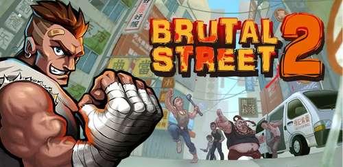 Brutal Street 2 v1.1.3 + data