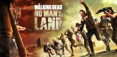 The Walking Dead No Man's Land v2.12.2.2 + data