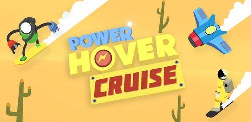 Power Hover: Cruise v1.9.5