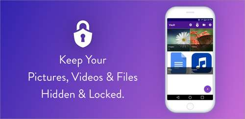 Vault : Hide Pictures, Videos, Gallery & Files v2.61