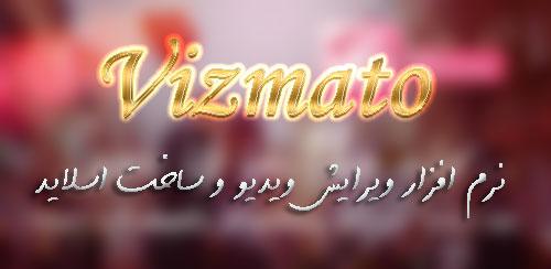 Vizmato – Video Editor & Slideshow maker! v2.0.9