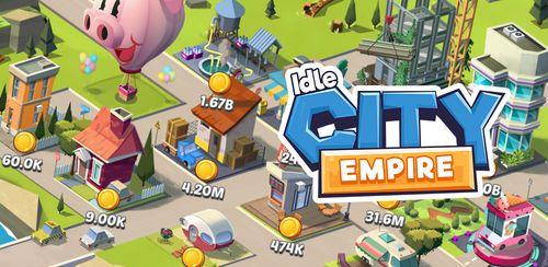 Idle City Empire v2.5.20