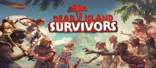Dead Island: Survivors v1.0 + data