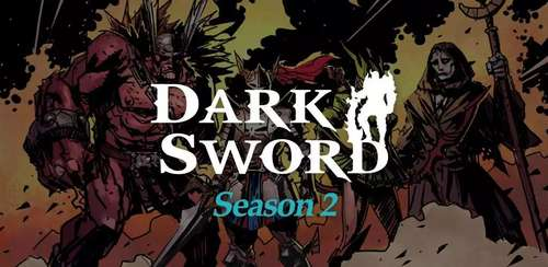 Dark Sword : Season 2 v2.3.3
