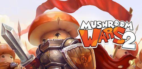 Mushroom Wars 2 v4.2.0 + data