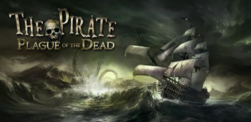 The Pirate: Plague of the Dead v2.5