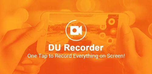 DU Recorder – Screen Recorder, Video Editor, Live v1.7.9.7
