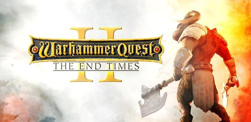 Warhammer Quest 2: The End Times v2.30.07 + data