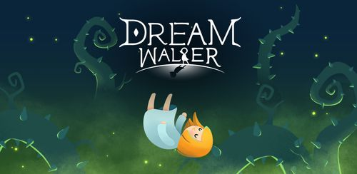Dream Walker v1.10.00