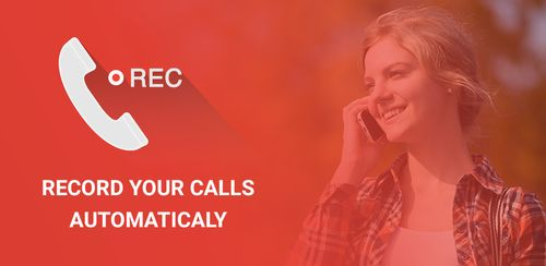 Phone Call Recorder – Best Call Recording App v4.0