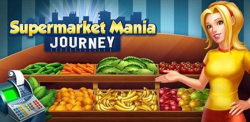Supermarket Mania® Journey v3.8.900