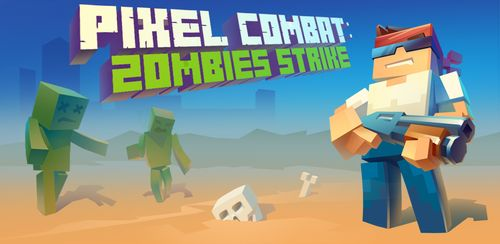 Pixel Combat: Zombies Strike v3.7 build 82