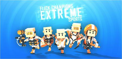 Flick Champions Extreme Sports v1.1.4