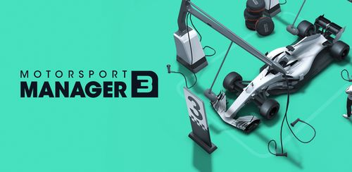 Motorsport Manager Mobile 3 v1.0.5 + data