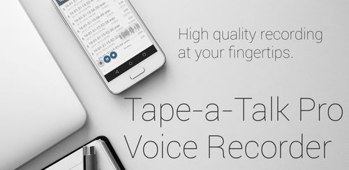 Tape-a-Talk Pro Voice Recorder v2.0.8