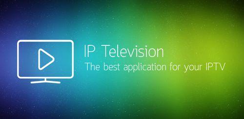 IP Television – IPTV M3U v1.6.7.0