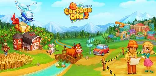 Cartoon City 2:Farm to Town.Build your home,house v2.24