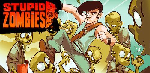 Stupid Zombies v3.2.3