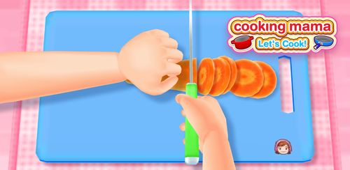COOKING MAMA Let's Cook v1.41.0