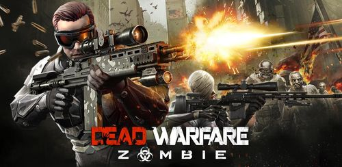DEAD WARFARE: Zombie v1.9.1.21 + data