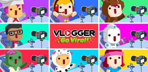 Vlogger Go Viral – Tuber Game v2.38.2