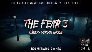 تصویر محیط The Fear 3 : Creepy Scream House Horror Game 2018 v1.1