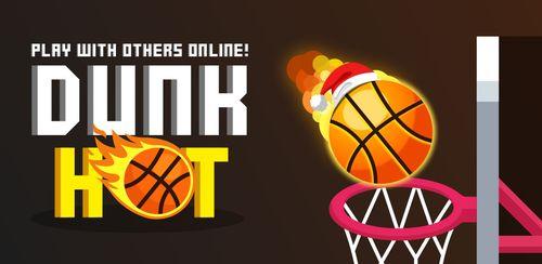 Dunk Hot v1.7.9