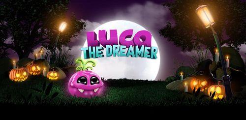 Luca: The Dreamer v2.1