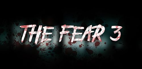 The Fear 3 : Creepy Scream House Horror Game 2018 v1.1