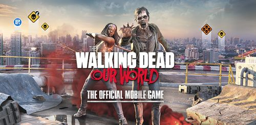 The Walking Dead Our World v2.2.4.4