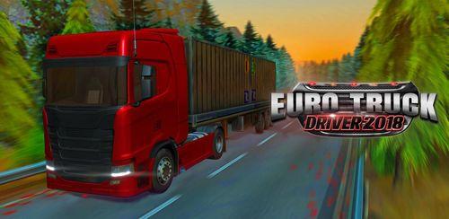 Euro Truck Driver 2018 v3.4 + data