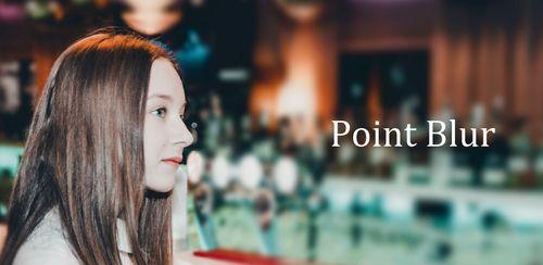 Point Blur (Partial blur) DSLR v7.1.5
