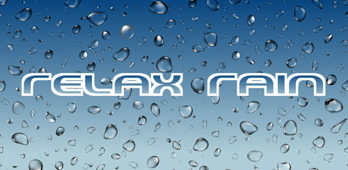 Relax Rain ~ Rain Sounds v5.8.2