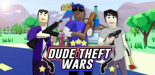 Dude Theft Wars: Open World Sandbox Simulator BETA v0.87c
