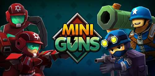Mini Guns v1.0.31 + data
