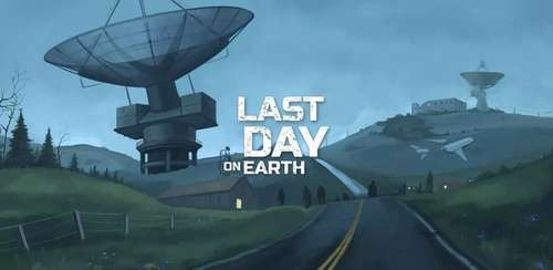 Last Day on Earth: Survival v1.12.1 + data