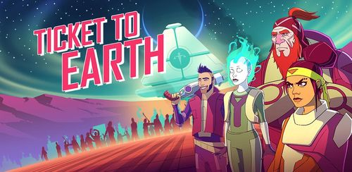 Ticket to Earth v1.4.1
