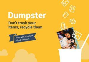 تصویر محیط Dumpster: Recover My Deleted Picture & Video Files v2.29.338.634a0