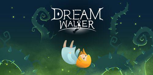 Dream Walker v1.15.09