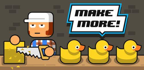 Make More! v2.2.0