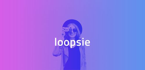 Loopsie – Pixeloop Video Effect & Living Photos v2.6.7