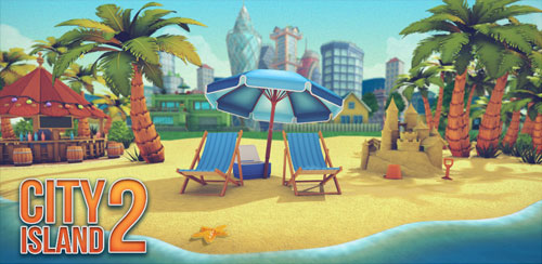 City Island 2 – Building Story (Offline sim game) v150.1.3