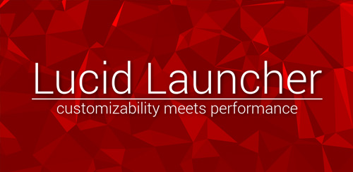 Lucid Launcher Pro v6.0224