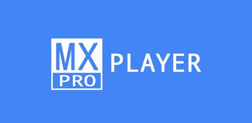 MX Player Pro v1.16.5
