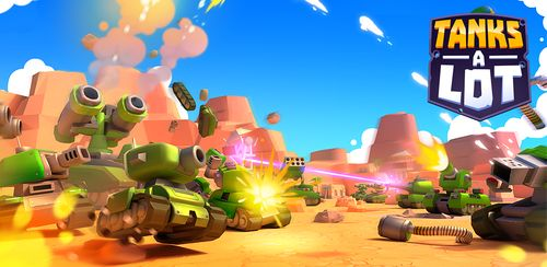 Tanks A Lot! – Realtime Multiplayer Battle Arena v2.51