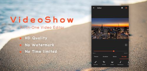 VideoShow Pro -Video Editor,music,cut,no watermark v8.5.0rc