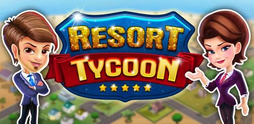 Resort Tycoon – Hotel Simulation Game v9.3
