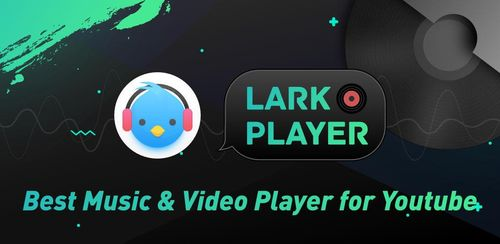 Lark Player – YouTube Music & Free MP3 Top Player v3.8.2
