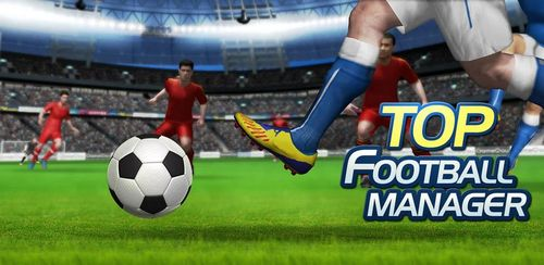 Top Football Manager 2020 v1.22.20