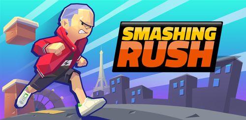 Smashing Rush v1.6.9